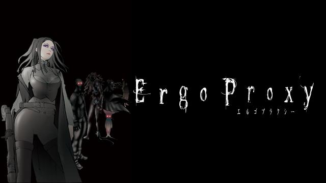 Ergo Proxy エルゴプラクシー 動画