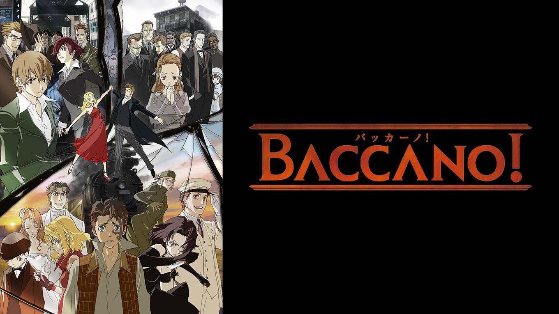 BACCANO! -バッカーノ!- 動画