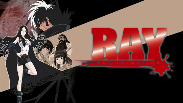 RAY THE ANIMATION 動画