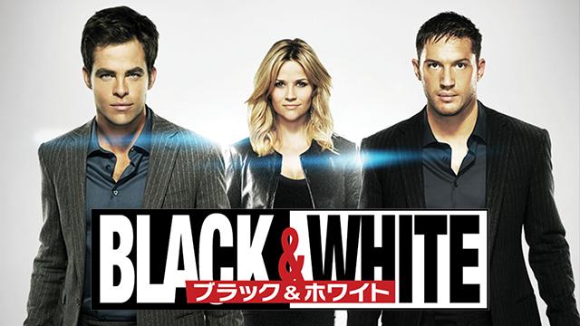 Black&White/ブラック&ホワイト 動画