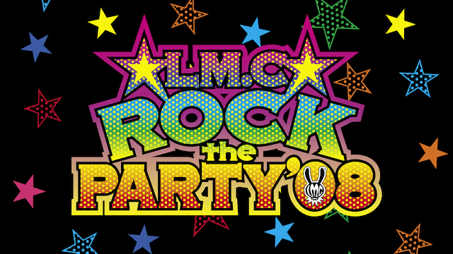 LM.C/☆ROCK the PARTY☆ '08 動画