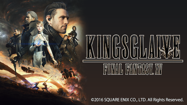 KINGSGLAIVE FINAL FANTASY. XV 動画