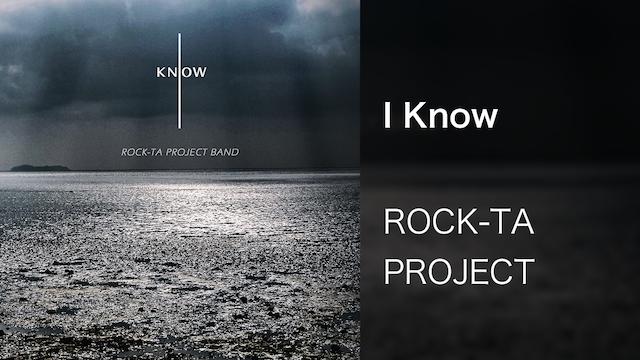 【MV】I Know/ROCK-TA PROJECT BANDの動画 - 【MV】NEW START/ROCK-TA PROJECT BAND