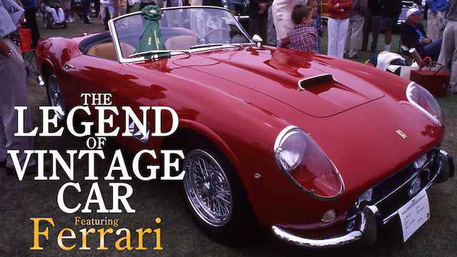 THE LEGEND OF VINTAGE CAR ~Featuring Ferrari~ 動画