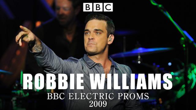 BBC エレクトリック・プロムス2009:ロビー・ウィリアムスの動画 - BBC エレクトリック・プロムス