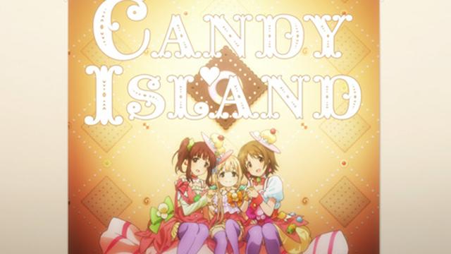 """アイドルマスター シンデレラガールズ 第9話 """"Sweet"""" is a magical word to make you happy!"""
