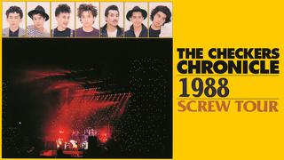 チェッカーズ/1988 SCREW TOUR