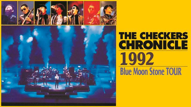 チェッカーズ/1992 Blue Moon Stone TOUR