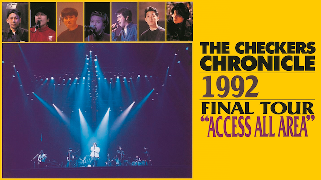 "チェッカーズ/1992 FINAL TOUR ""ACCESS ALL AREA"""