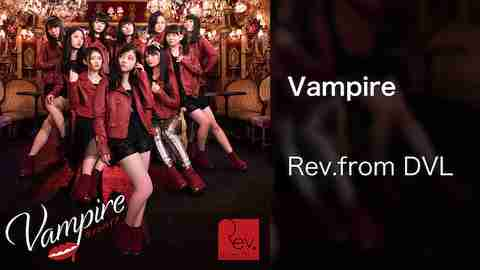 【MV】Vampire/Rev.from DVLのサムネイル