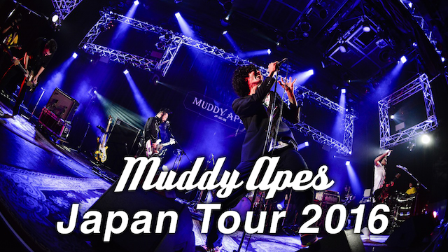 Muddy Apes Japan Tour 2016