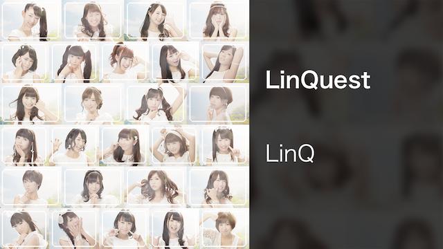 【MV】LinQest/LinQ