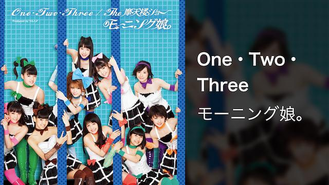One・Two・Three