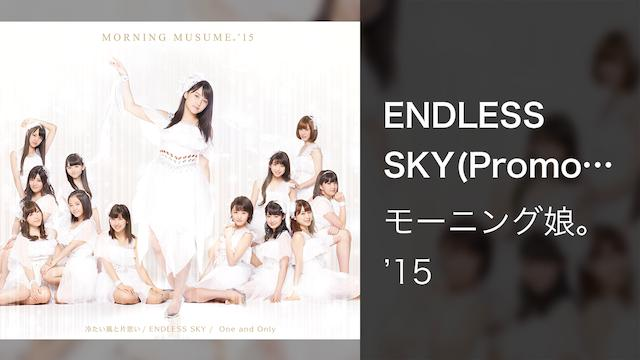ENDLESS SKY(Promotion Edit)