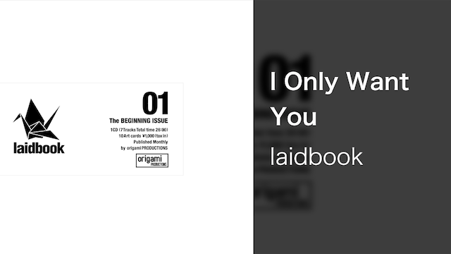 【MV】I Only Want You/laidbook feat.Think Twice,Schubert and Manchilde