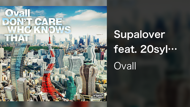 【MV】Supalover feat. 20syl and David Le Deunff of Hocus Pocus (Shingo Suzuki Remix)/Ovall
