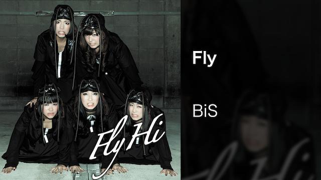 【MV】Fly/BiS