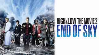 HiGH & LOW THE MOVIE 2 / END OF SKY
