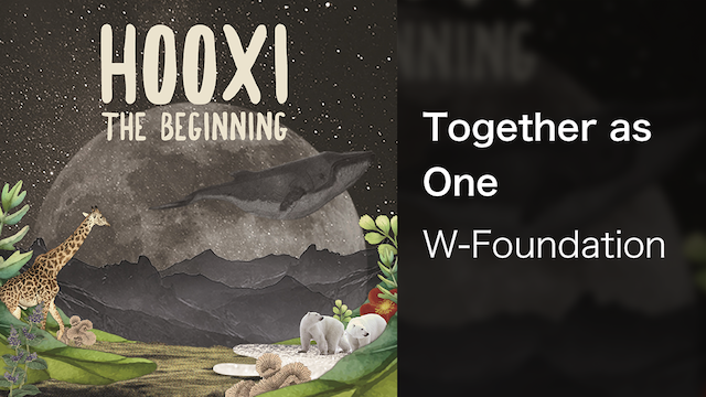 【MV】Together as One/W-Foundation