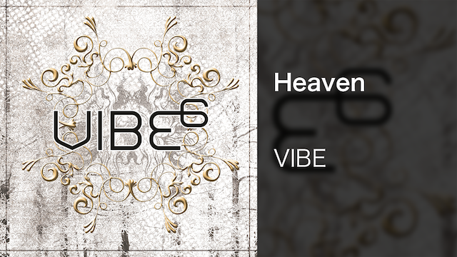 【MV】Heaven/VIBE