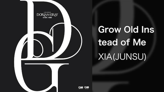 【MV】Grow Old Instead of Me /XIA(JUNSU)
