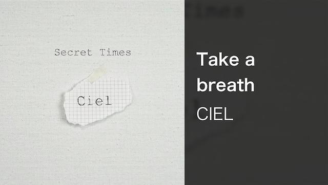 【MV】Take a breath/CIEL