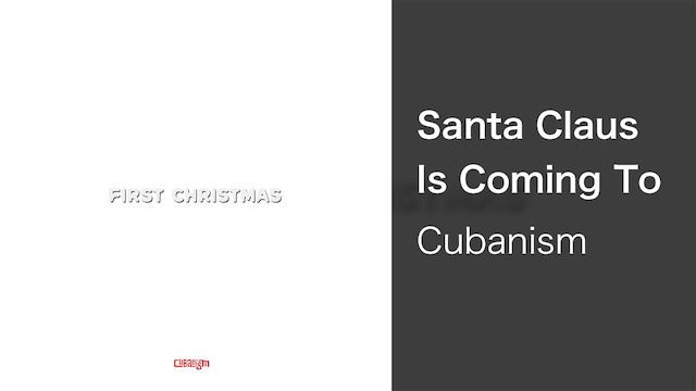 【MV】Santa Claus Is Coming To Town/Cubanism