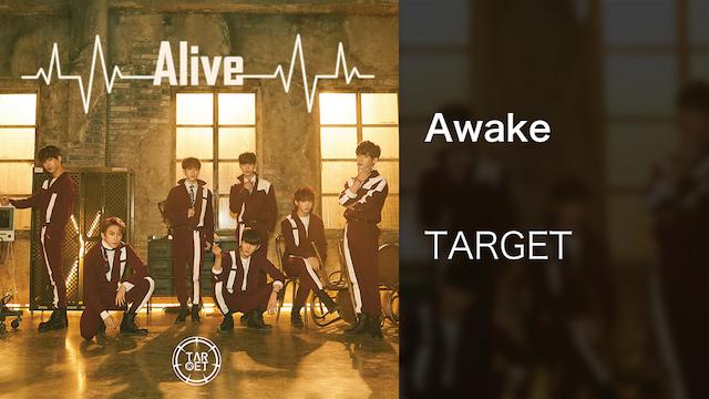 【MV】Awake/TARGET