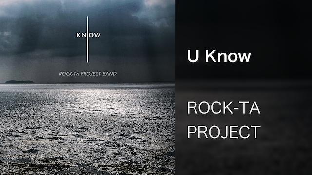 【MV】U Know/ROCK-TA PROJECT BAND
