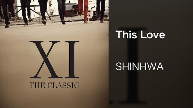 【MV】This Love/SHINHWA