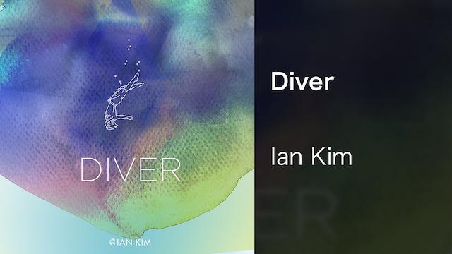 【MV】Diver/Ian Kim