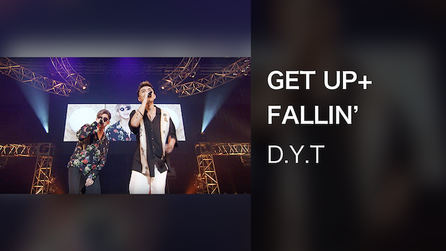 GET UP+FALLIN'/D.Y.T(Tune Live 2018)
