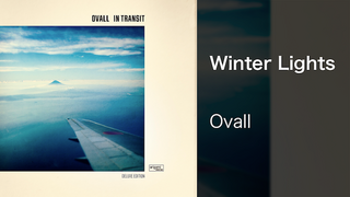 【MV】Winter Lights/Ovall