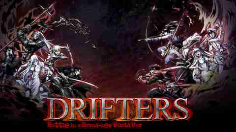 DRIFTERSのサムネイル