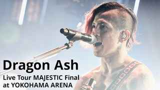 Live Tour MAJESTIC Final at YOKOHAMA ARENA