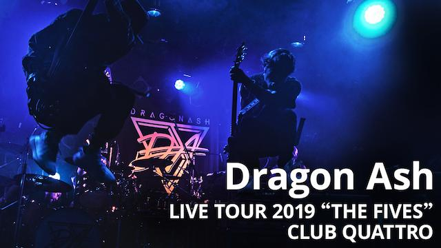 TOUR 2019 THE FIVES at Shibuya CLUB QUATTRO(Selected Songs , Live House Mix)