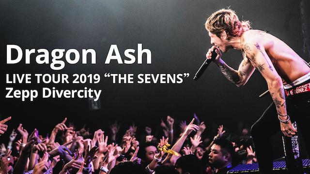 """LIVE TOUR 2019""""THE SEVENS"""" Zepp DiverCity"""