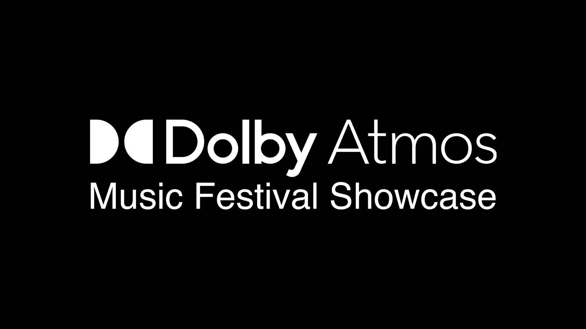 Dolby Atmos Music Festival Showcase