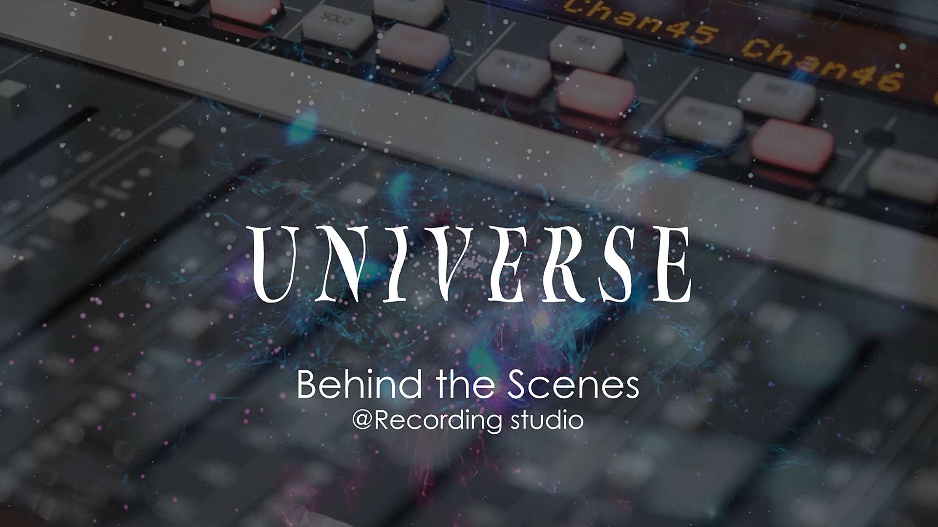 UNIVERSE Behind the Scenes